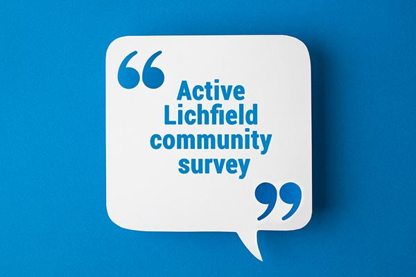 image of a speech bubble with text: active lichfeild community survey on it