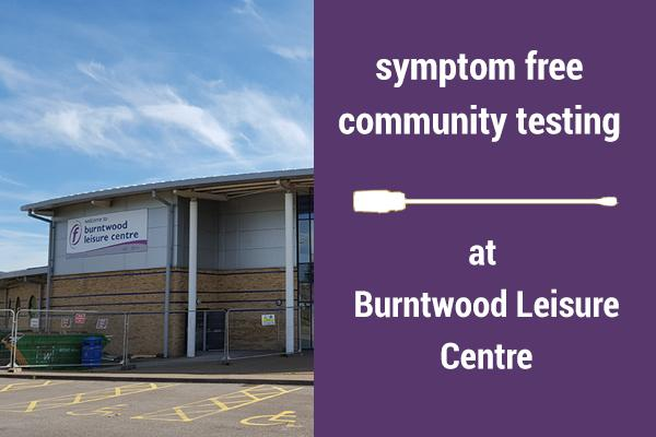 Symptom free community testing at Burntwood Leisure Centre